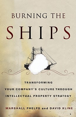 Burning the Ships By Phelps, Marshall/ Kline, David